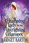 A Charming Lady for the Intriguing Baronet