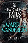 The Ward & the Wanderers (Havenwood Falls #22)