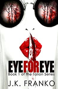 Eye for Eye (Talion, #1)