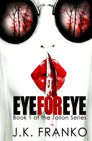 Eye for Eye by J.K. Franko