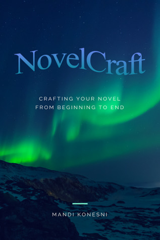 NovelCraft: Crafting Your Novel From Beginning To End