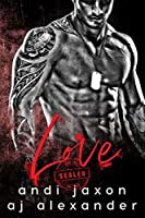 Love (SEAL'ed Book 2)