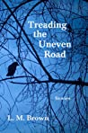 Treading The Uneven Road