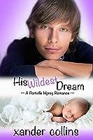 His Wildest Dream: A Portville Mpreg Romance