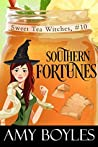 Southern Fortunes (Sweet Tea Witch Mysteries #10)