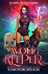 Wolf Keeper (Claiming My Pack #4)