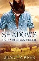 Shadows Over Wongan Creek (Wongan Creek, #3)