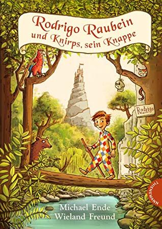 Rodrigo Raubein und Knirps, sein Knappe by Michael Ende