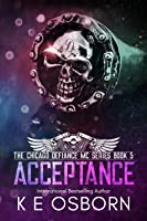 Acceptance (The Chicago Defiance MC Series #5)