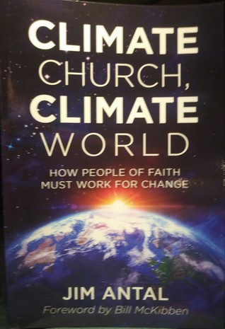 Climate Church, Climate World: How People of Faith Must Work for Change