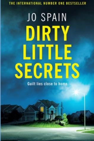 Dirty Little Secrets by Jo Spain
