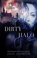 Dirty Halo (The Forbidden Royals Trilogy, #1)
