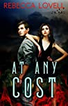 At Any Cost (Chicago Gray Line Book 1)