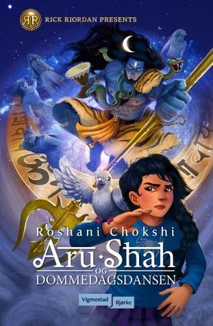 Aru Shah og dommedagsdansen (En pandavaroman #1)