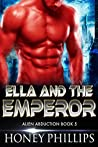 Ella and the Emperor (Alien Abduction #5)