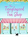 The Tanglewood Tea Shop (Tanglewood Village #1)