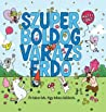 Szuper boldog varázserdő audiobook download free