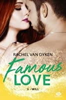 Will (Famous Love, #3)
