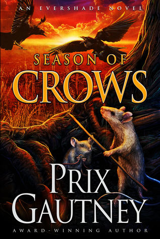 Season of Crows: An Evershade Novel (Evershade series #1)