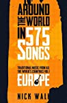 Around the World in 575 Songs: Europe: Traditional Music from all the World's Countries - Volume 1