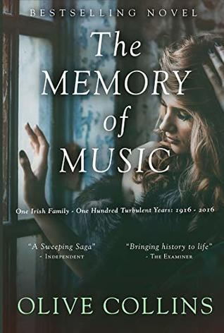 The Memory of Music: One Irish family – One hundred turbulent years: 1916 to 2016
