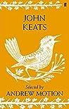 John Keats: Selected by Andrew Motion