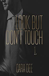 Look But Don't Touch (Touch, #1)
