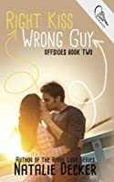 Right Kiss Wrong Guy (Offsides #2)