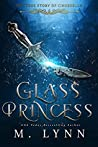Glass Princess (Fantasy and Fairytales, #5)