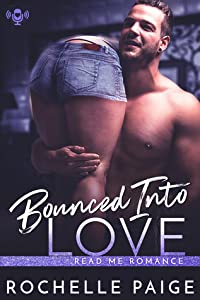 Bounced into Love (Bachelorette Party, #4.5)