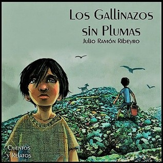 Los gallinazos sin plumas by Julio Ramón Ribeyro