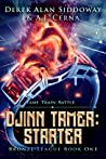 Djinn Tamer: Starter (Bronze League, #1)