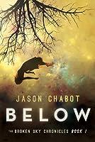 Below (Book #1: Broken Sky Chronicles)