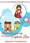 Misfortune on Euphoria Lane (Homeowners' Association Cozy Mystery Book 2)