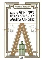 Guía de venenos mortíferos de Agatha Christie