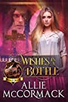 Wishes in a Bottle (Wishes & Dreams, #1)