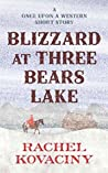 Blizzard at Three Bears Lake (Once Upon a Western #1.5)