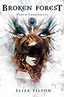 Broken Forest: YA Fantasy Romance (Daath Chronicles Book 1)