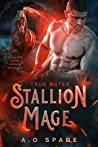 True Mates (Stallion Mage, #2)