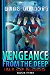 Isle of Blood (Vengeance from the Deep #3)