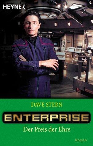 Der Preis Der Ehre (Star Trek: Enterprise #3)
