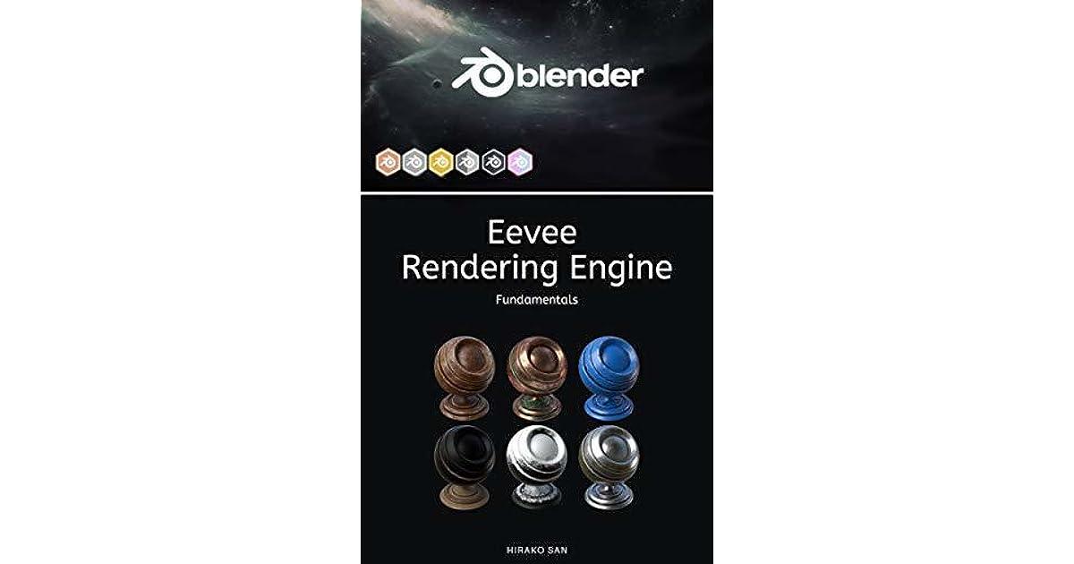 Blender Eevee Rendering Engine: Fundamentals by Hirako San