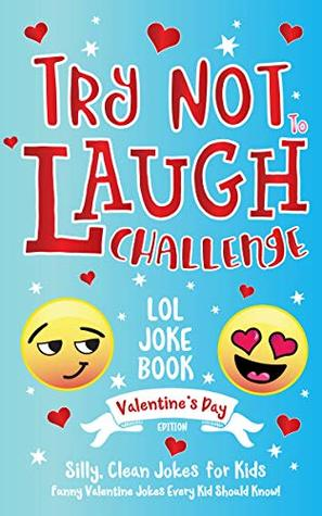 Try Not to Laugh Challenge LOL Joke Book Valentine's Day