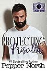 Protecting Priscilla (Sanctum #3)