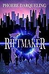 Riftmaker: A Steampunk Portal Fantasy
