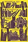 L'homme qui aimait trop les livres by Allison Hoover Bartlett