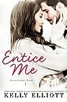 Entice Me (Austin Singles #2)