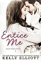 Entice Me (Austin Singles)