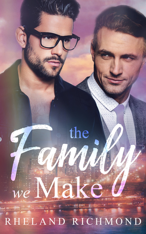 The Family We Make (Stories of Us #2.5)