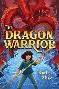 The Dragon Warrior (The Dragon Warrior, #1)